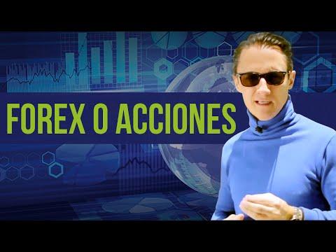 Forex o Acciones