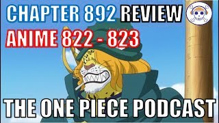 """The One Piece Podcast, Episode 504, """"Dëd Leopard"""" (Chapter 892, Anime 822 - 823)"""