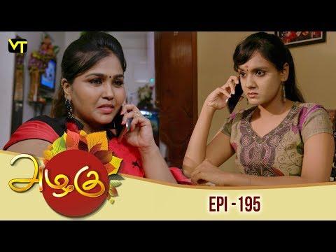 Azhagu - Tamil Serial | அழகு | Episode 195 | Sun TV Serials |  10 July 2018 | Revathy | Vision Time