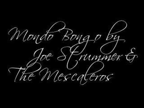 Joe Strummer & The Mescaleros - Mondo Bongo