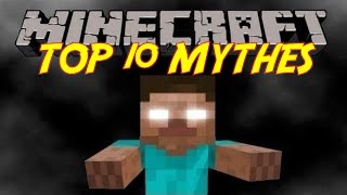 TOP 10 DES LEGENDES MINECRAFT [HD]