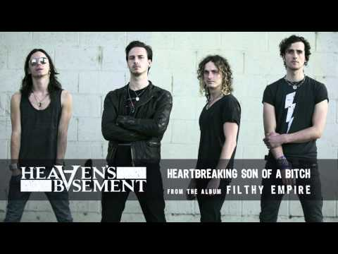 Heavens Basement - Heart Breaking Son Of A Bitch