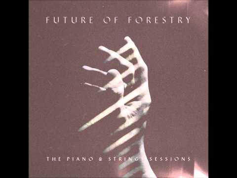 Future Of Forestry - Hallelujah