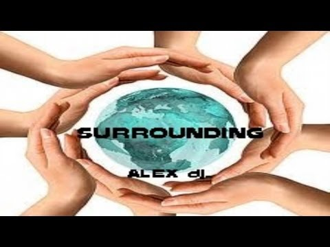 Alex DJ - Surrounding