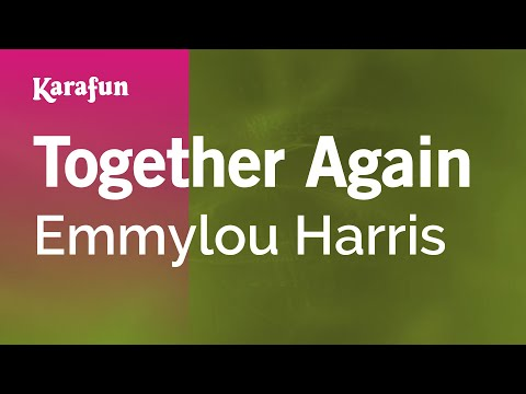 Karaoke Together Again - Emmylou Harris * video