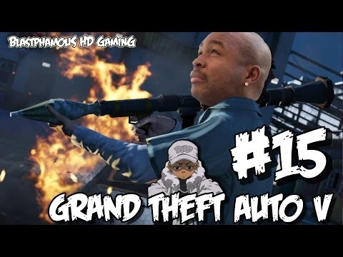 ★★ WHAT IS WITH THIS GAME AND BUTTSEX - Grand Theft Auto 5 Part 15 KINDA (w/BlastphamousHD)