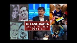 UNTV: Ito Ang Balita (August 13, 2018) PART 1