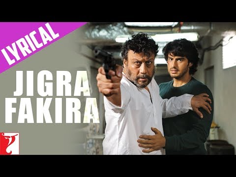 Lyrical: Jigra Fakira - Full Song With Lyrics - Aurangzeb