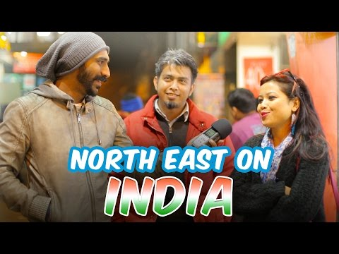 North East On India #BeingIndian