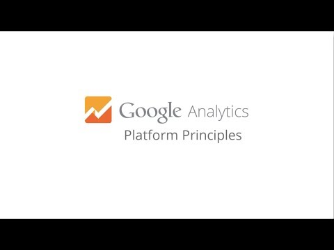Welcome to Google Analytics Platform Principles
