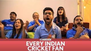 FilterCopy | Every Indian Cricket Fan