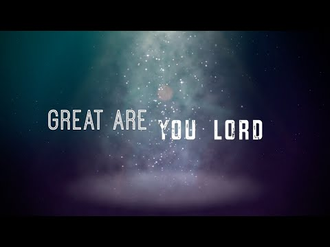 download lagu Great Are You Lord W/  All Sons & Daught gratis