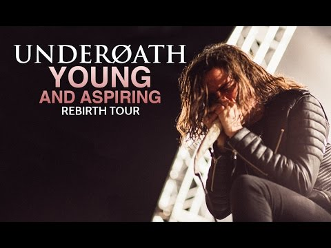 Underoath - Young And Aspiring