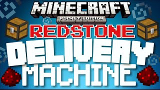 ✔️Minecraft PE - REDSTONE DELIVERY MACHINE // How to transport goods in MCPE! [MCPE]