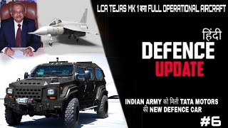 Defence Update #6 - TATA Motors New Defence Car, LCA Tejas Mk1 Fully operational , Aero India 2019