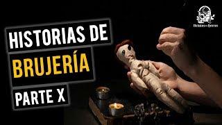 HISTORIAS DE BRUJERÍA X (RELATOS DE TERROR)