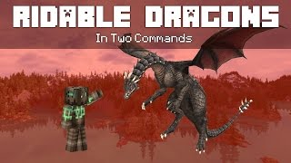Minecraft - Rideable Dragons [Two Commands] [April Fools Day Special]