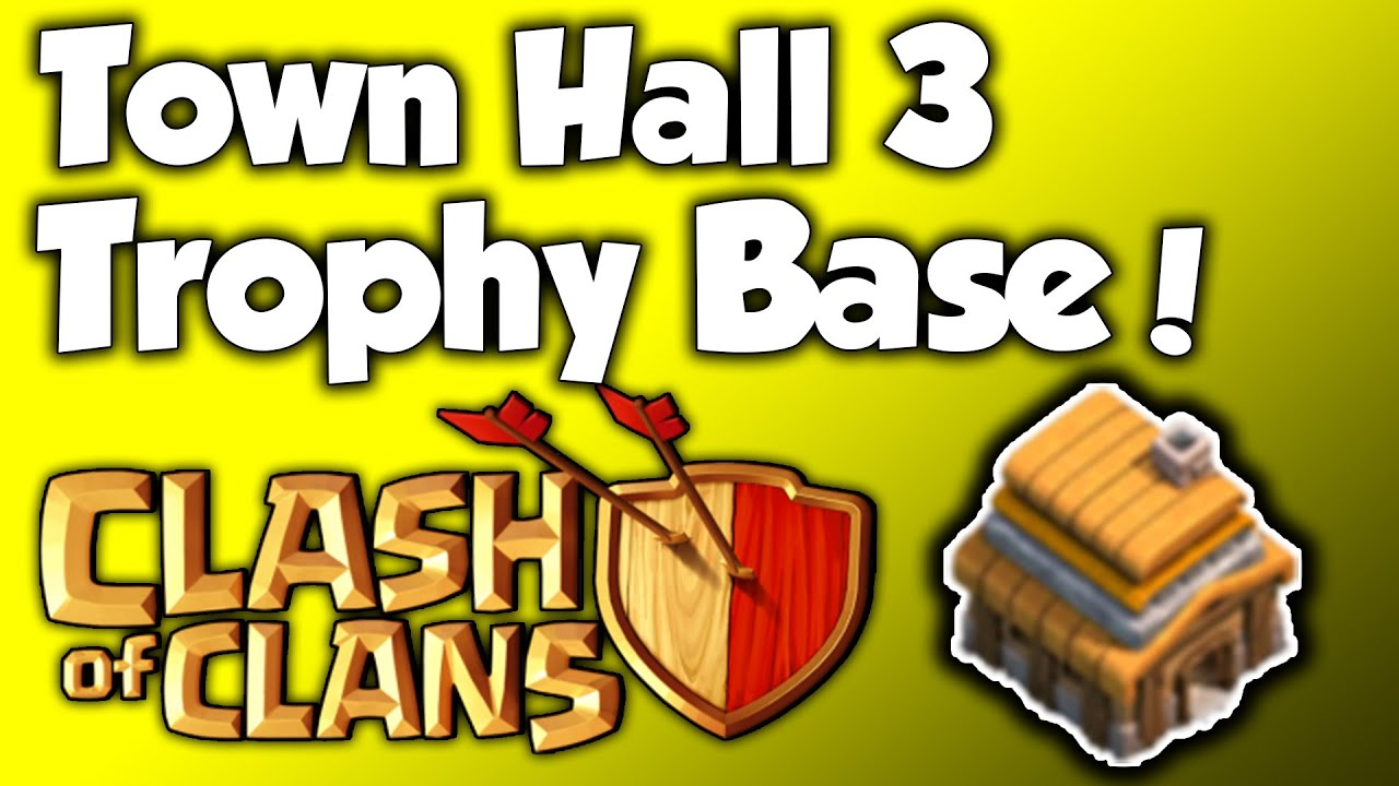 Clans best town hall 3 trophy base th3 speed build 2015 best th3