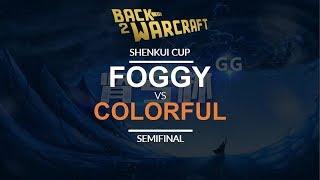 Shenkui Cup - Semifinal: [N] Foggy vs. Colorful [N]