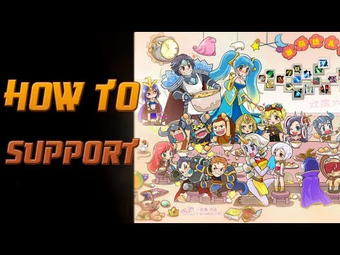 How to Support - A Detailed League of Legends Guide