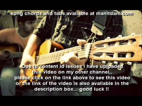 learn TUJHKO JO PAYA and TUGHE MEIN -REPRISE (CROOK) on guitar...