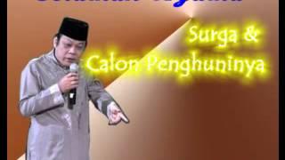 Ceramah KH Zainuddin MZ Surga dan Calon Penghuninya full