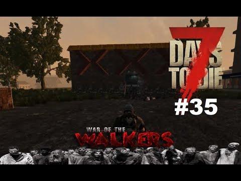 7 Days to Die - War of the Walkers - Die XXX Stadt #35 ( Staffel 2 ) thumbnail