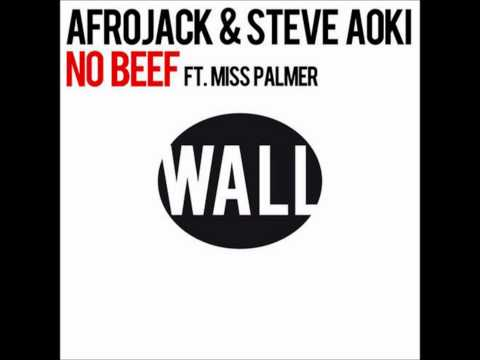 Afrojack And Steve Aoki - No Beef (radio Edit) (ft. Miss Palmer ) video