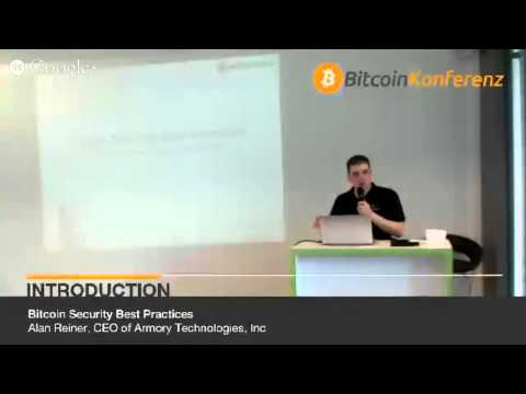 2. Bitcoin Conference - Introduction to Bitcoin Security Best Practices