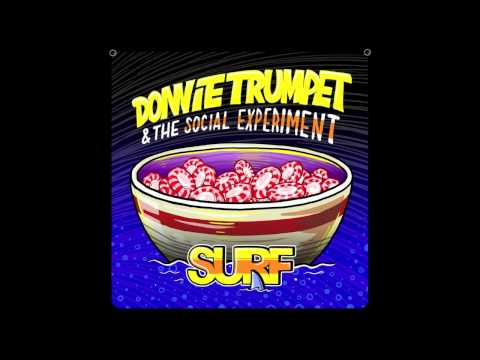 download lagu Donnie Trumpet & The Social Experiment - Sunday Candy gratis