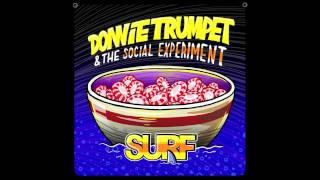 Donnie Trumpet & The Social Experiment - Sunday Candy