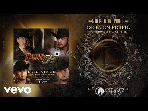 Watch Video Calibre 50 - De Buen Perfil Lyric Video ft Banda Carnaval