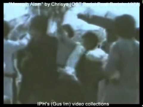 Merepih Alam - by Chrisye -  (OST Badai Pasti Berlalu 1977) - (IPH's video co;;ections)