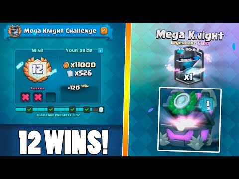 MEGA KNIGHT ''12 WINS'' DECK :: Clash Royale :: TWO LEGENDARIES AND CHEST OPENING!