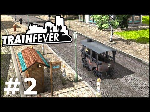 Train Fever #2 - Transport towarowy i autobusy parowe