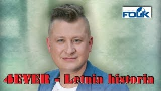 4EVER - Letnia Historia