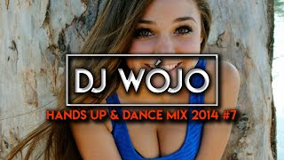 Hands Up & Dance Mix 2014 #7