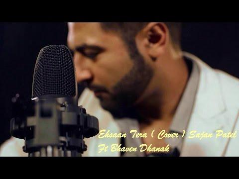 Ehsaan Tera ( Cover) Bhaven Dhanak