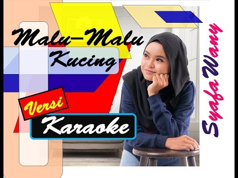 Download Syafa Wany - Malu-Malu Kucing | KARAOKE | Mp4 baru