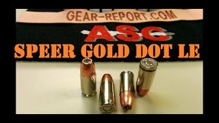 Speer LE Gold Dot ammunition specs and initial testing Gear-Report.com: