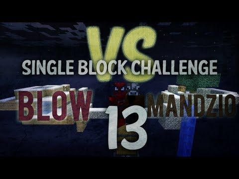 BLOW VS MANDZIO - Finał Single Blocka! (a Blow nadal umiera) - odc. 13 (Single Block)