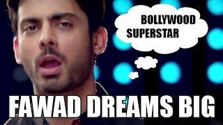 Bollywood Confession:  FAWAD Khan dreams big in Bollywood!