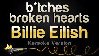 Download Lagu Billie Eilish  - bitches broken hearts (Karaoke Version) Gratis STAFABAND