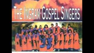 Down In My Soul- Ingram Singers