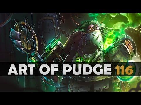 Dota 2 - The Art of Pudge - EP. 116