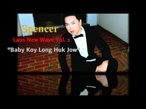 Lao Song -  Baby Koy Long Huk Jow / Perv. Spencer 2013