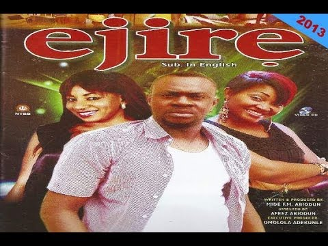 Ejire - Latest Yoruba Movie