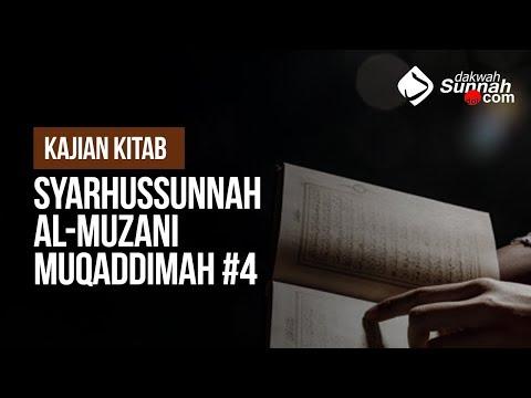 Syarhussunnah Al-Muzani Muqaddimah #4 - Ustadz Ahmad Zainuddin Al-Banjary