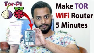 Make Tor WiFi Router in 5 Minutes with Raspberry Pi