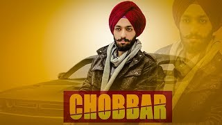 Chobbar (Full Song) Kiratjot Kahlon | Latest Punjabi Song 2018 | GEET MP3